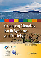 International Year of Planet Earth: Changing Climates, Earth Systems and Society
