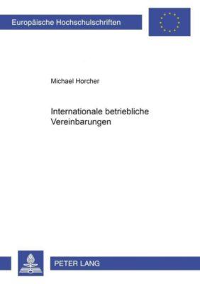 Internationale betriebliche Vereinbarungen, Michael Horcher