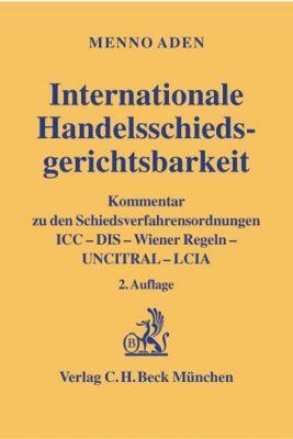 Internationale Handelsschiedsgerichtsbarkeit, Menno Aden