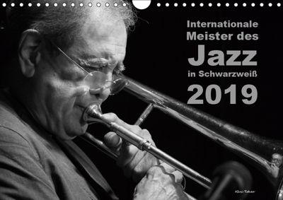 Internationale Meister des Jazz in Schwarzweiss (Wandkalender 2019 DIN A4 quer), Klaus Rohwer
