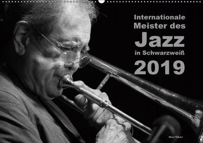 Internationale Meister des Jazz in Schwarzweiß (Wandkalender 2019 DIN A2 quer), Klaus Rohwer