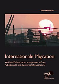 Internationale migration und ihre konomischen auswirkungen ebook - Office de migration internationale ...