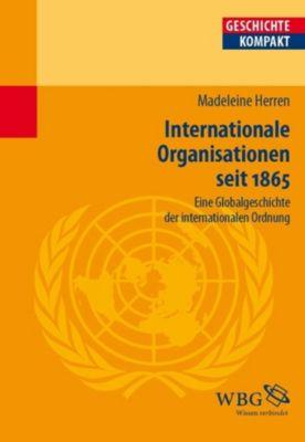 Internationale Organisationen seit 1865., Madeleine Herren