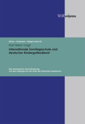 Internationale Sonntagsschule und deutscher Kindergottesdienst, Karl Heinz Voigt