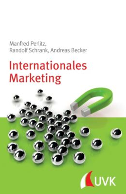 Internationales Marketing, Manfred Perlitz, Randolf Schrank, Andreas Becker