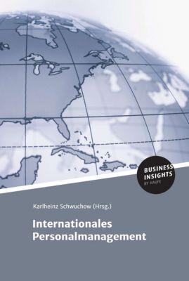 Internationales Personalmanagement, Prof. Dr. Karlheinz Schwuchow