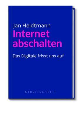 Internet abschalten - Jan Heidtmann |