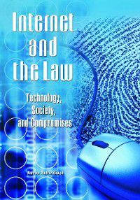 Internet and the Law, Aaron Schwabach