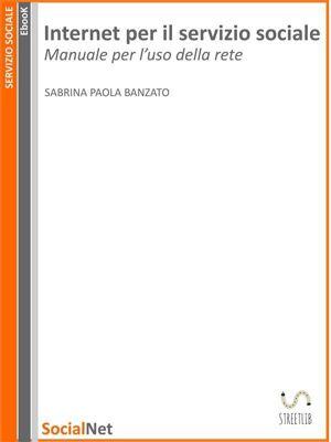 Internet per il servizio sociale, Sabrina Paola Banzato