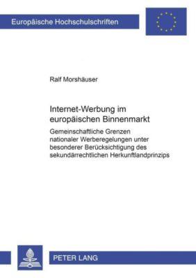 Internet-Werbung im europäischen Binnenmarkt, Ralf Morshäuser