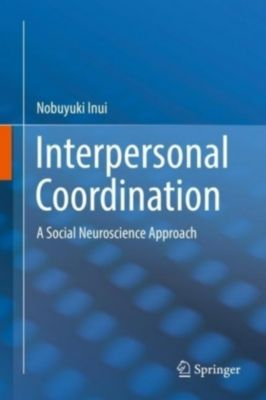 Interpersonal Coordination, Nobuyuki Inui