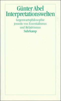 Interpretationswelten, Günter Abel