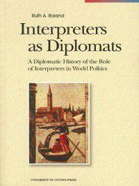 Interpreters as Diplomats, Ruth Roland