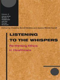 Interpretive Studies in Healthcare and the Human Sciences: Listening to the Whispers