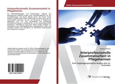 Interprofessionelle Zusammenarbeit in Pflegeheimen, Angelina Beilcke