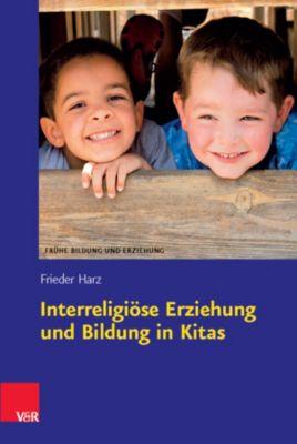 Interreligiöse Erziehung und Bildung in Kitas - Frieder Harz pdf epub