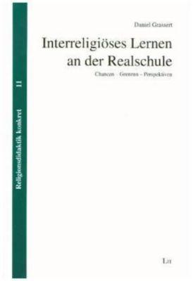 Interreligiöses Lernen an der Realschule - Daniel Grassert  