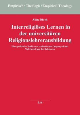 Interreligiöses Lernen in der universitären Religionslehrerausbildung - Anna Bloch |