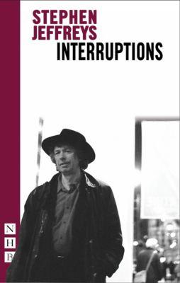 Interruptions (NHB Modern Plays), Stephen Jeffreys