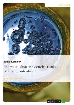Intertextualität in Cornelia Funkes Roman Tintenherz, Nina Kemper