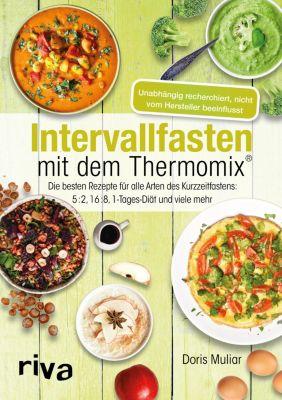 Intervallfasten mit dem Thermomix®, Doris Muliar