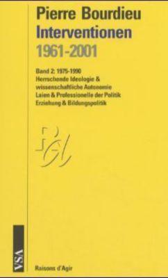 Interventionen 1961-2001Bd.2 1975-1990, Pierre Bourdieu