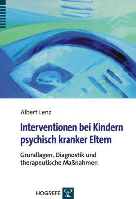 Interventionen bei Kindern psychisch kranker Eltern, Albert Lenz