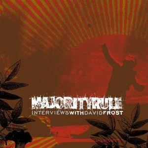 Interviews With David Frost (Vinyl), Majority Rule