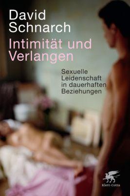 Intimität und Verlangen, David Schnarch