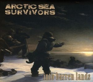 Into Barren Lands, Arctic Sea Survivors