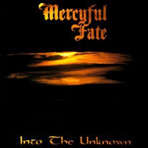 Into The Unknown, Mercyful Fate