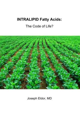 Intralipid Fatty Acids: The Code of Life ?, Joseph Eldor