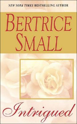 Intrigued, Bertrice Small