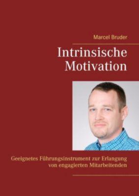Intrinsische Motivation, Marcel Bruder