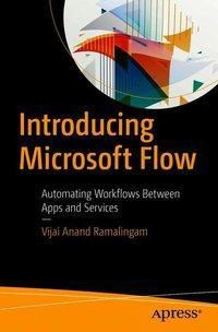 Introducing Microsoft Flow, Vijai Anand Ramalingam