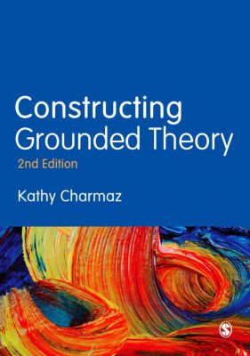 Introducing Qualitative Methods series: Constructing Grounded Theory, Kathy Charmaz