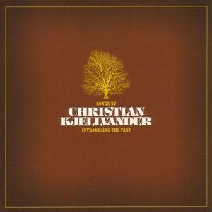 Introducing The Past, Christian Kjellvander