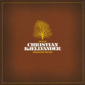 Introducing The Past, Christian Kjellvander