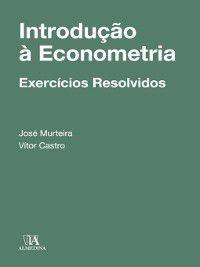 Introdução à Econometria--Exercícios Resolvidos, Vítor;Murteira, José Castro