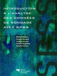 Introduction à l'analyse des données de sondage avec SPSS, Cataldo Zuccaro, Michel Plaisent, Prosper Bernard