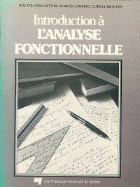 Introduction à l'analyse fonctionnelle, Corina Reischer, Marcel Lambert, Walter Hengartner