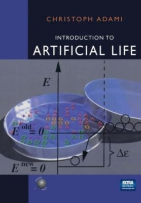 Introduction to Artificial Life, w. CD-ROM, Christoph Adami
