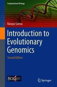 Introduction to Evolutionary Genomics, Naruya Saitou