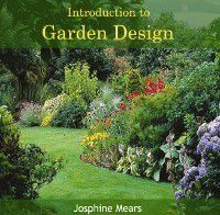 Introduction to Garden Design, Josphine Mears