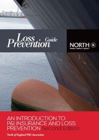 Introduction to P&I Insurance and Loss Prevention, Second Edition, The North of England PandI Association