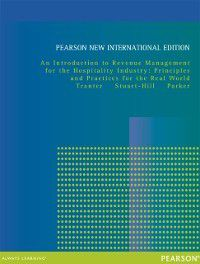 Introduction to Revenue Management for the Hospitality Industry: Pearson New International Edition, Juston Parker, Kimberly A. Tranter, Trevor Stuart-Hill