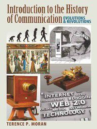 Introduction to the History of Communication, Terence P. Moran