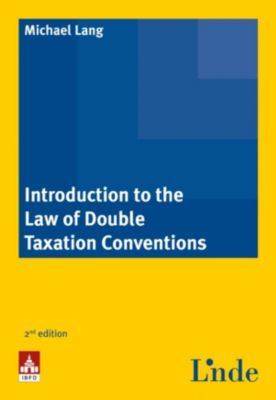 Introduction to the Law of Double Taxation Conventions, Michael Lang