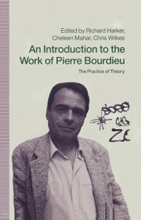 Introduction to the Work of Pierre Bourdieu