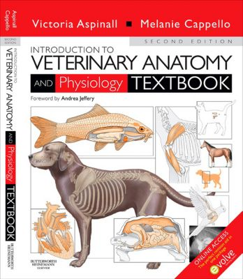 Introduction to Veterinary Anatomy and Physiology E-Book, Victoria Aspinall, Melanie Cappello